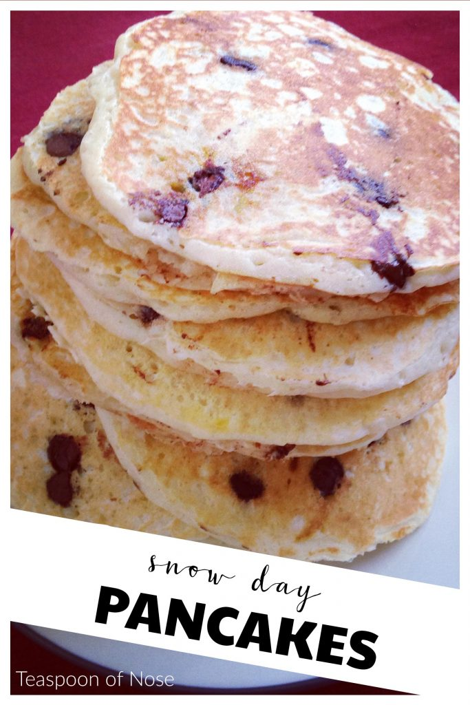 What's more perfect for a snow day than classic buttermilk pancakes with chocolate chips? | Teaspoon of Nose