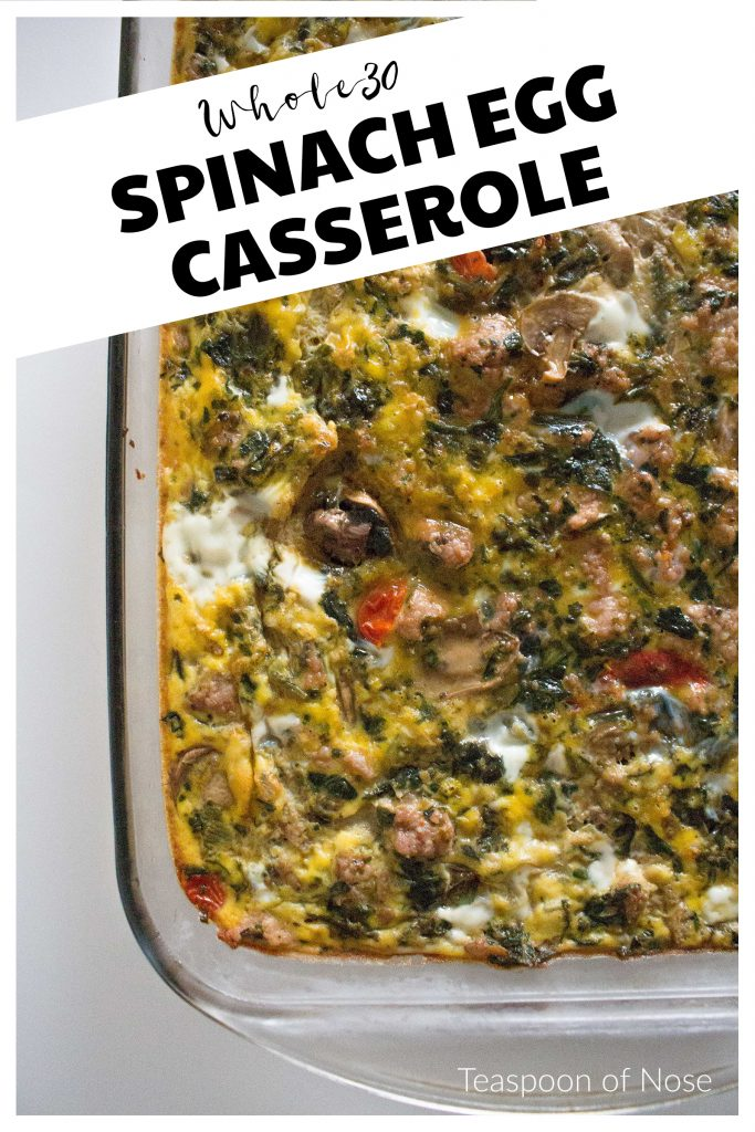 This Whole30 spinach egg bake is an easy win for your next brunch, baby shower, or overnight guests! | Teaspoon of Nose