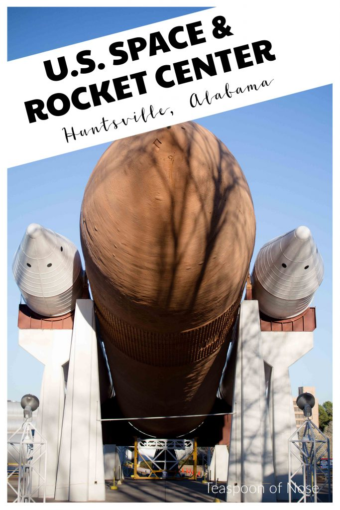 Nerding out on rockets at the Huntsville Space & Rocket Center! | Teaspoon of Nose