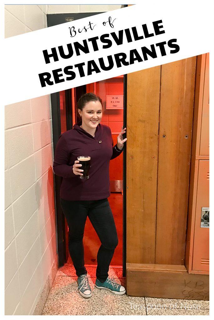 Favorite restaurants and bars in Huntsville, Alabama! | Teaspoon of Nose