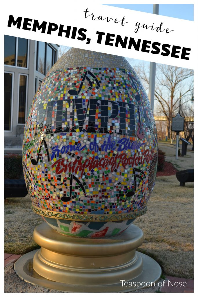 How to spend 48 hours in Memphis, TN | Teaspoon of Nose