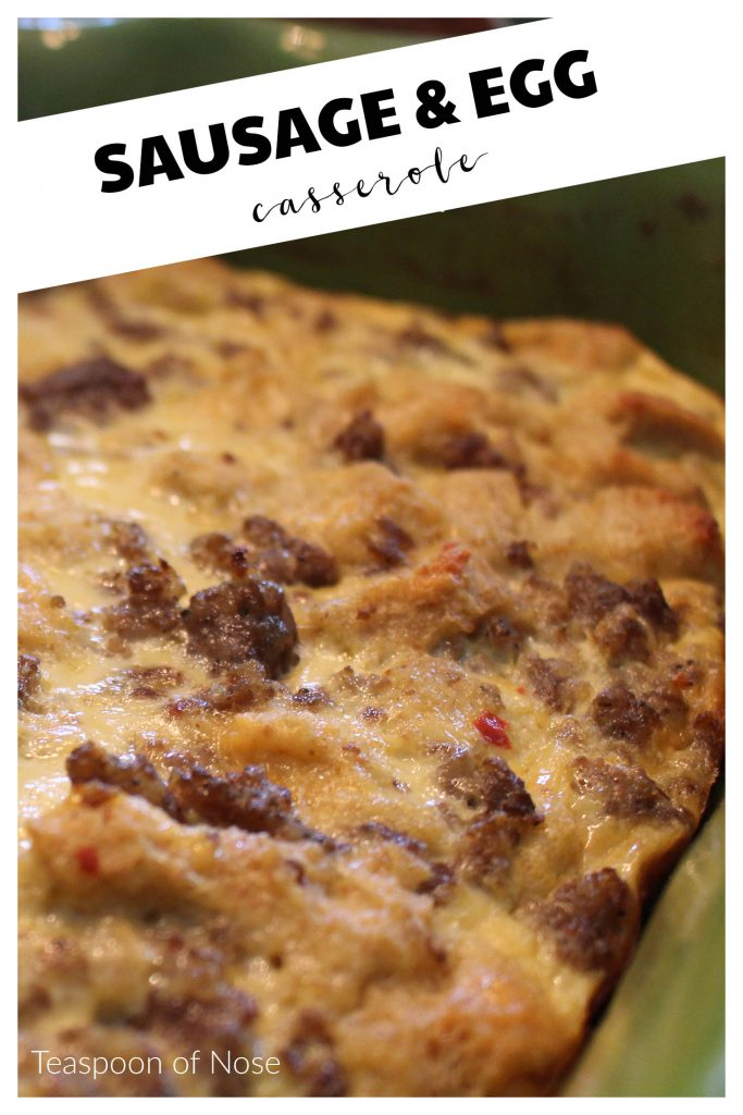 Make this sausage egg casserole the night before, so all you have to do is bake and you've got gourmet breakfast! | Teaspoon of Nose