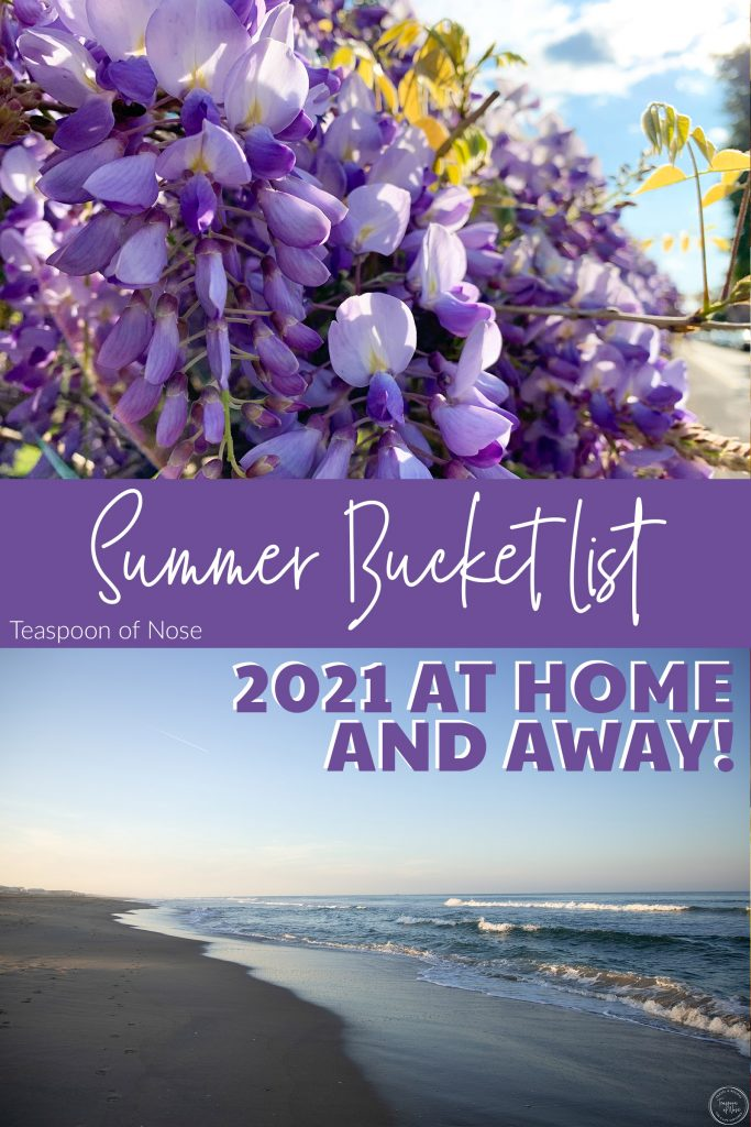 Summer bucket list 2021 at home and away